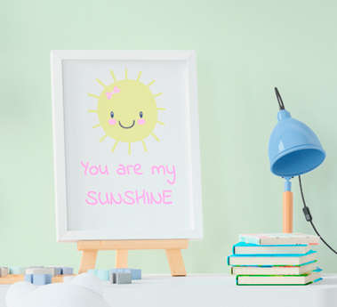 Quadro Infantil Sol You are my sunshine